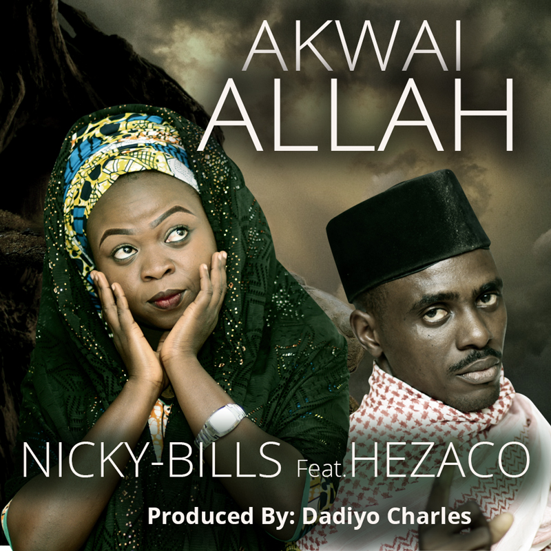 AKWAI ALLAH, NOT JUST A SONG – A MESSAGE TO HUMANITY