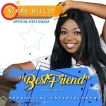 Best Friend – Nikky Bills